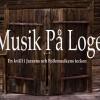 'Musik Pa Logen' July 8